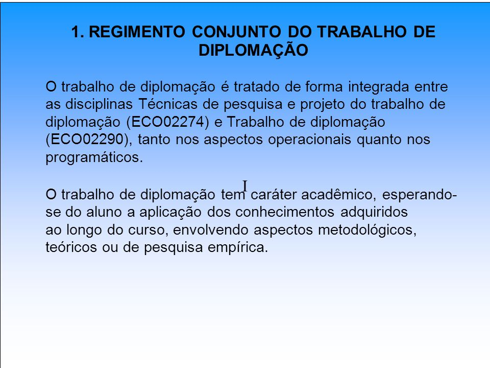 1. REGIMENTO CONJUNTO DO TRABALHO DE DIPLOMAÇÃO
