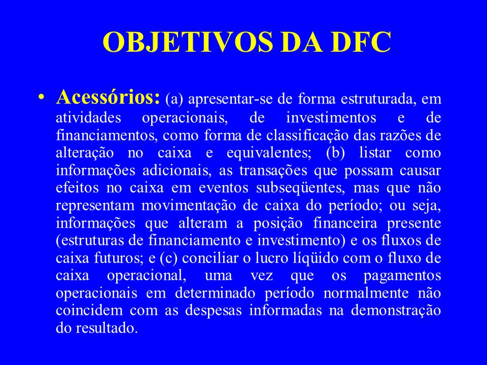 OBJETIVOS DA DFC