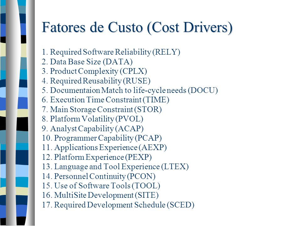 Fatores de Custo (Cost Drivers) 1