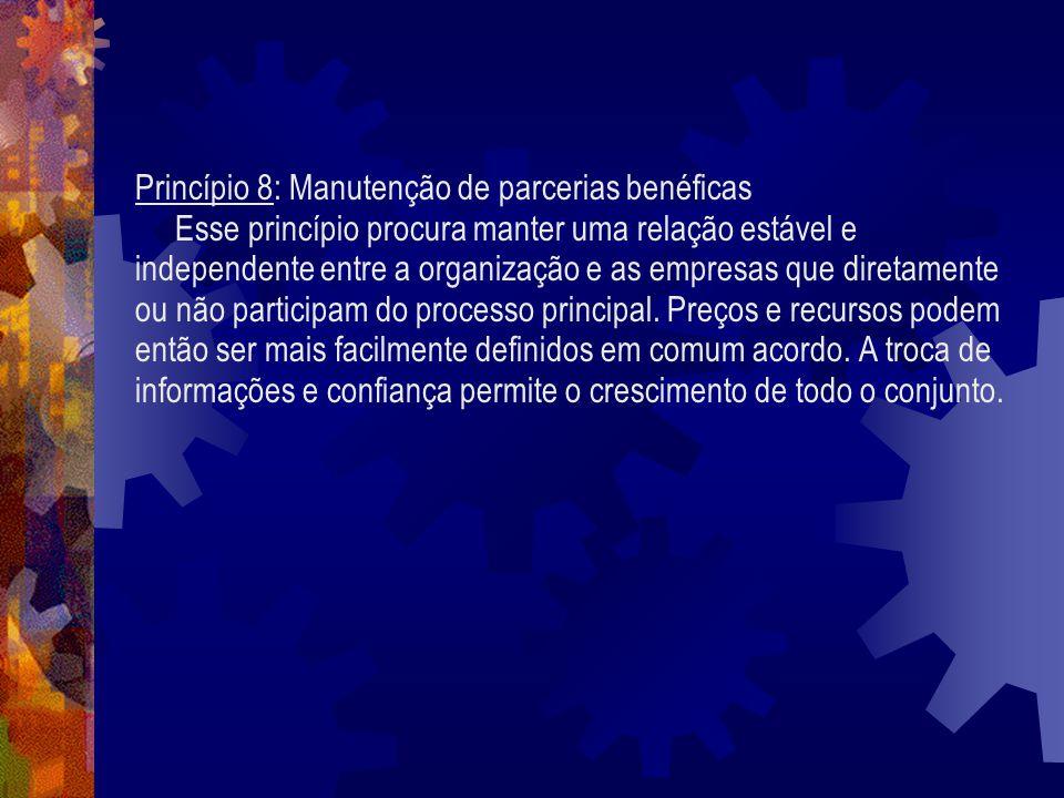 Princípio 8: Manutenção de parcerias benéficas