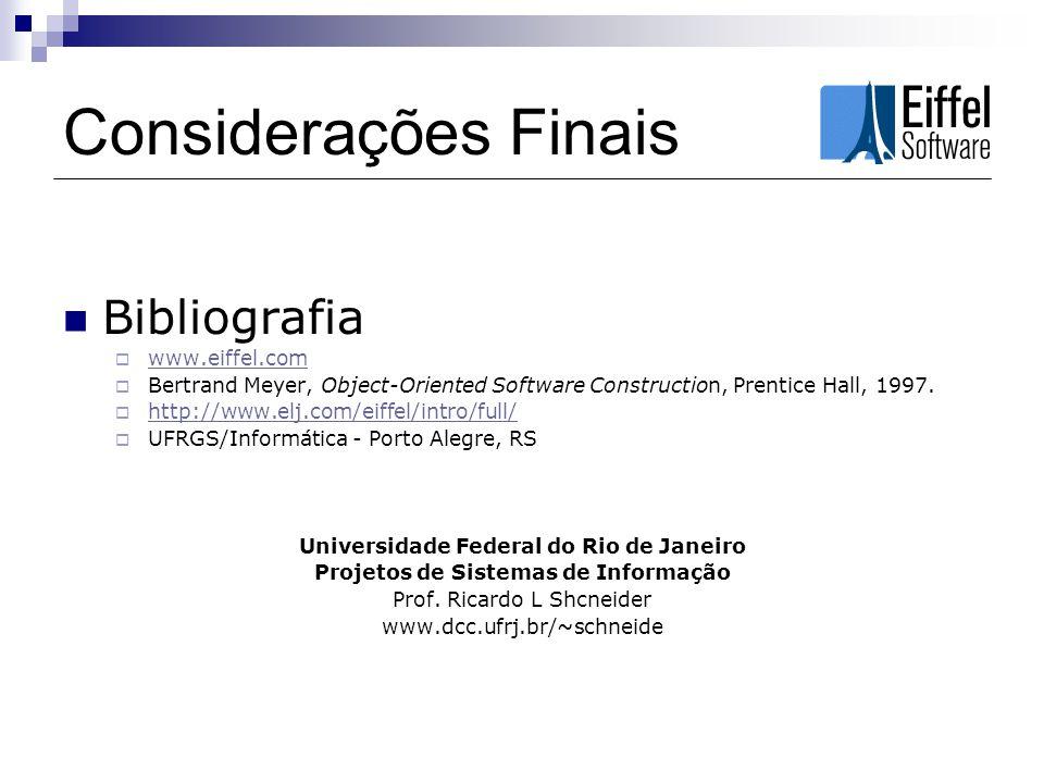 Considerações Finais Bibliografia www.eiffel.com