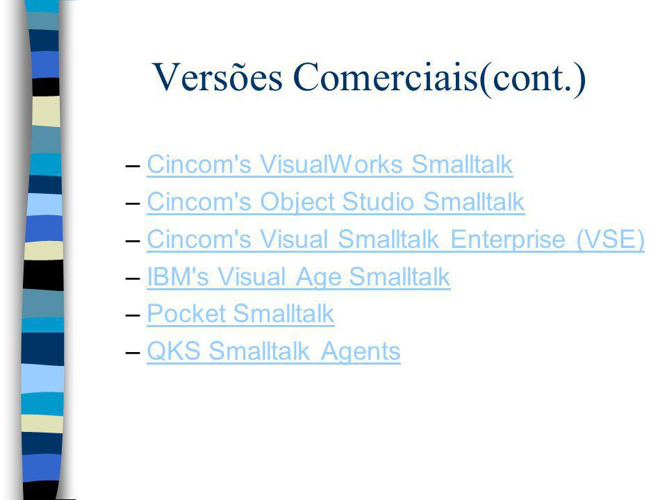 Versões Comerciais(cont.)