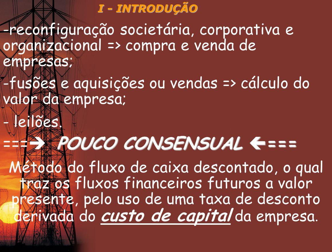 === POUCO CONSENSUAL ===
