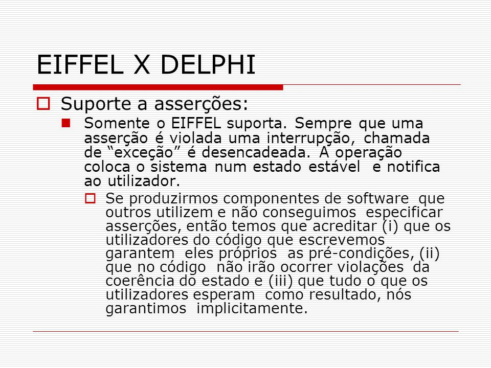 EIFFEL X DELPHI Suporte a asserções: