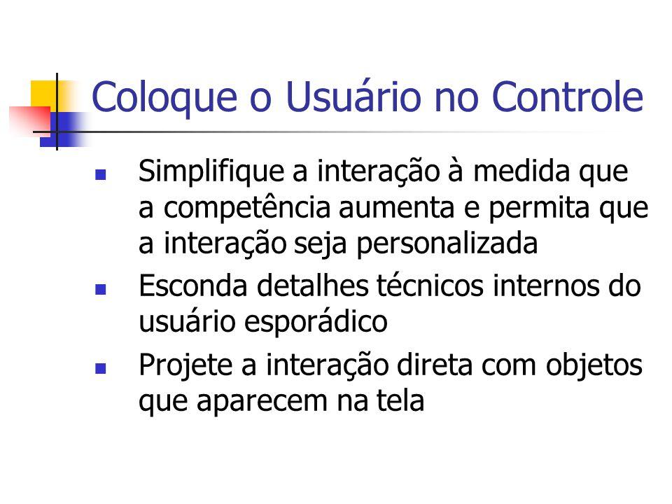 Coloque o Usuário no Controle