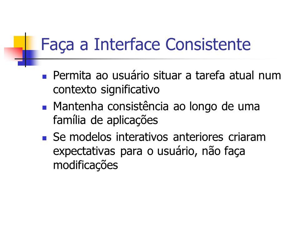 Faça a Interface Consistente