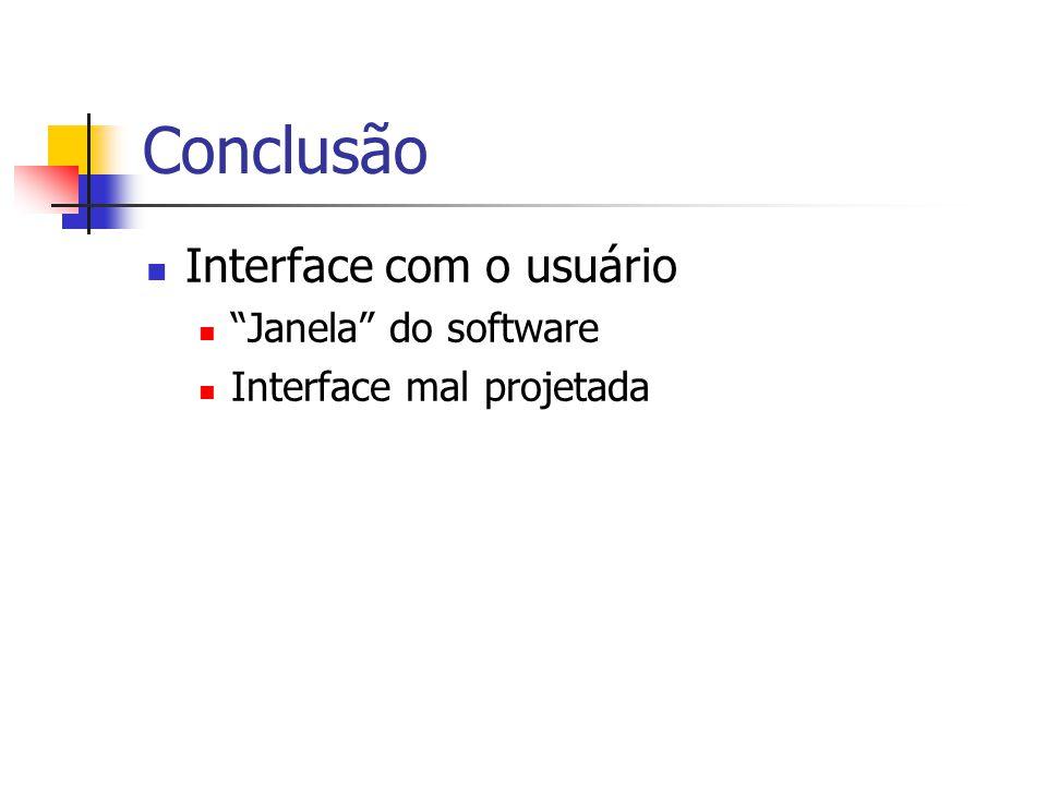 Conclusão Interface com o usuário Janela do software