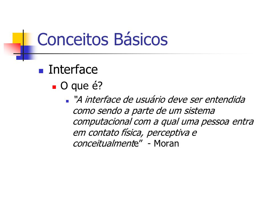 Conceitos Básicos Interface O que é