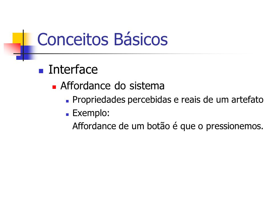 Conceitos Básicos Interface Affordance do sistema