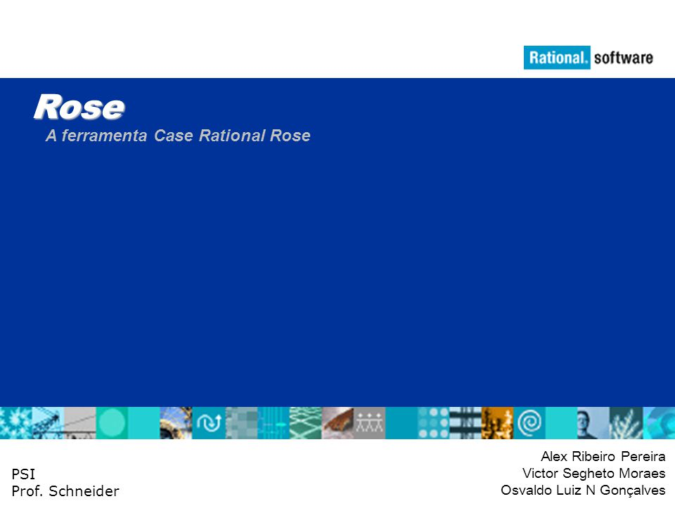 Rose A ferramenta Case Rational Rose