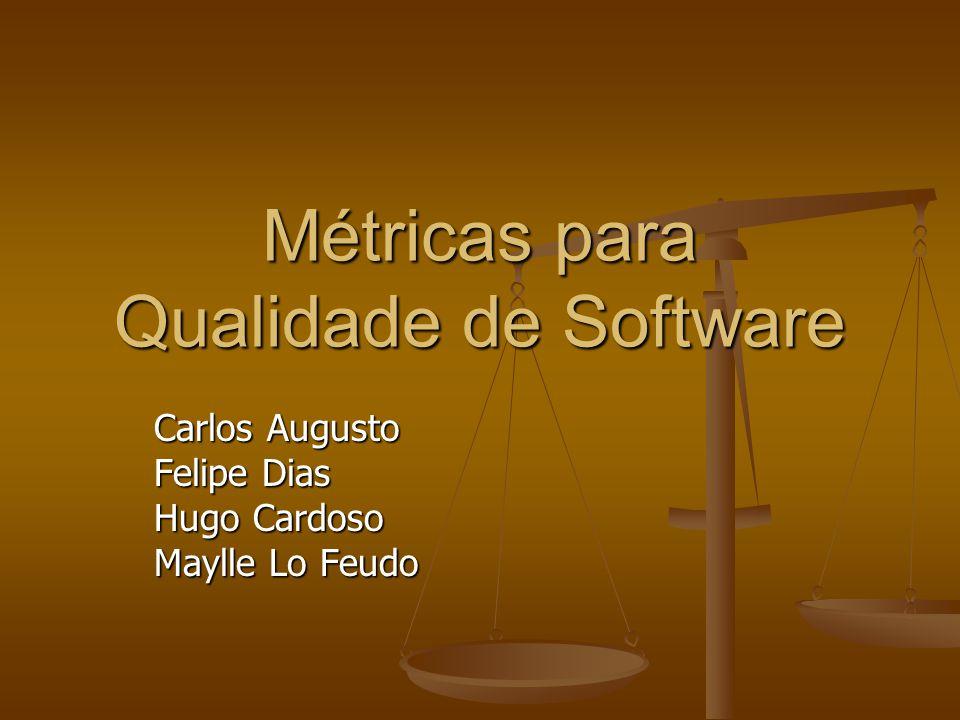 Métricas para Qualidade de Software