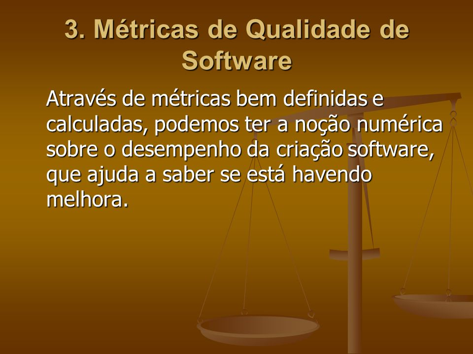3. Métricas de Qualidade de Software