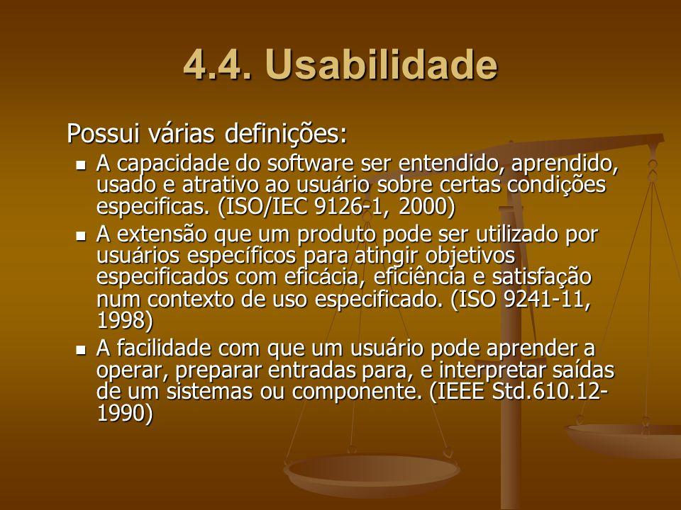 4.4. Usabilidade Possui várias definições: