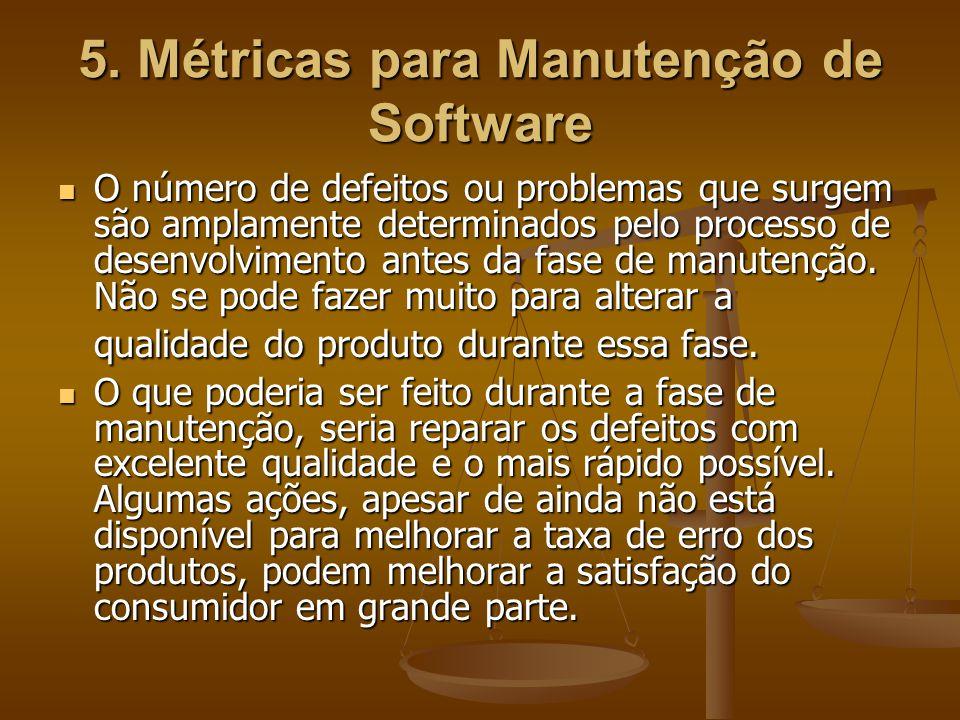 5. Métricas para Manutenção de Software