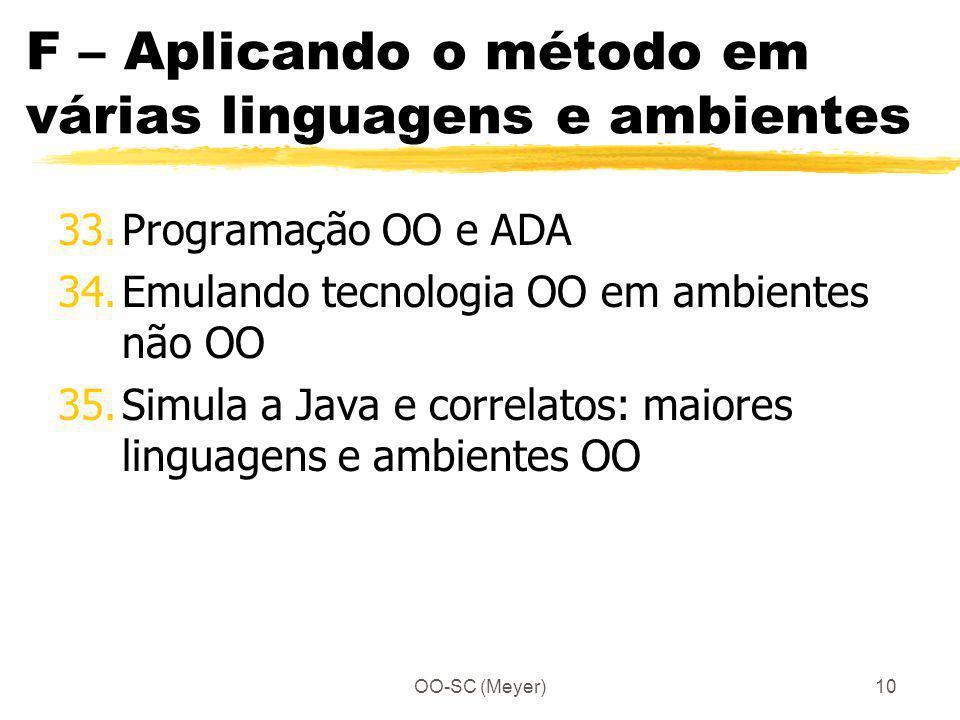 F – Aplicando o método em várias linguagens e ambientes