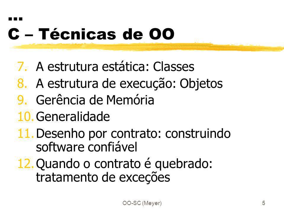 … C – Técnicas de OO A estrutura estática: Classes
