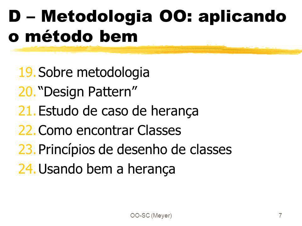 D – Metodologia OO: aplicando o método bem