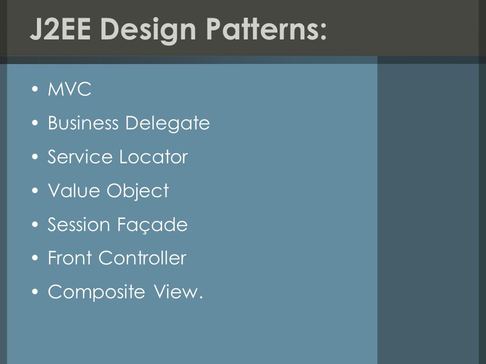 J2EE Design Patterns: MVC Business Delegate Service Locator