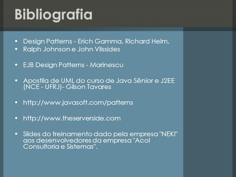 Bibliografia Design Patterns - Erich Gamma, Richard Helm,