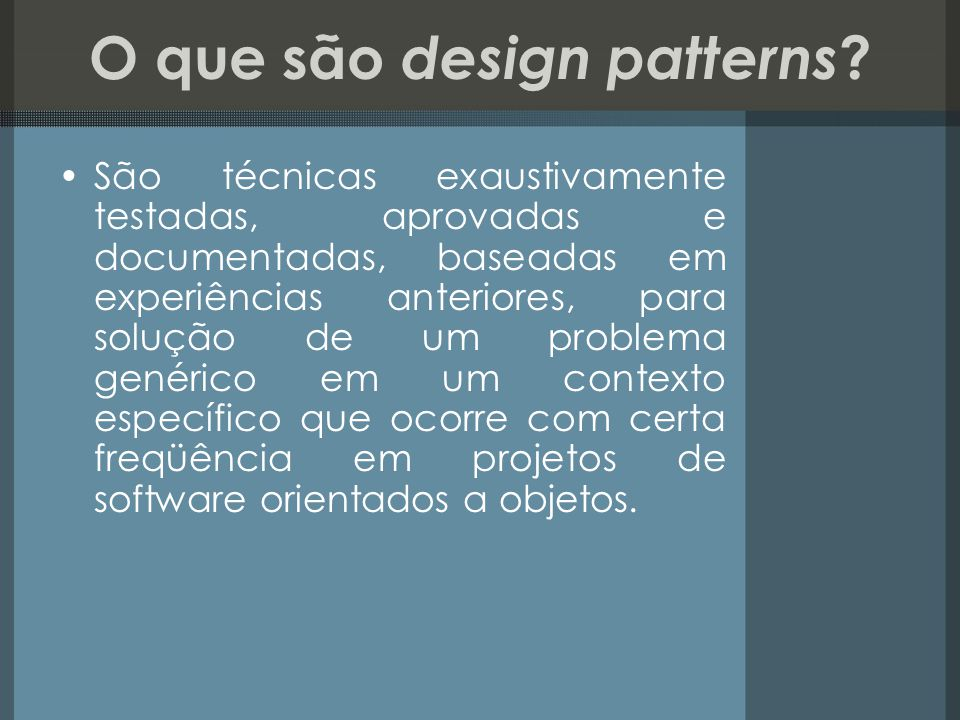 O que são design patterns