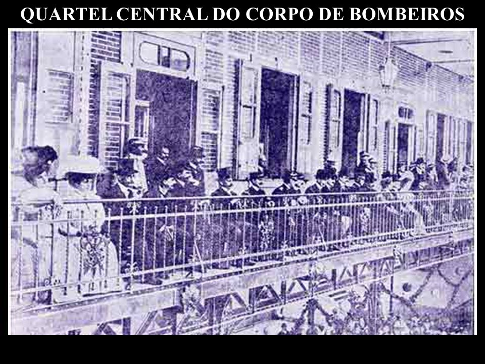 QUARTEL CENTRAL DO CORPO DE BOMBEIROS