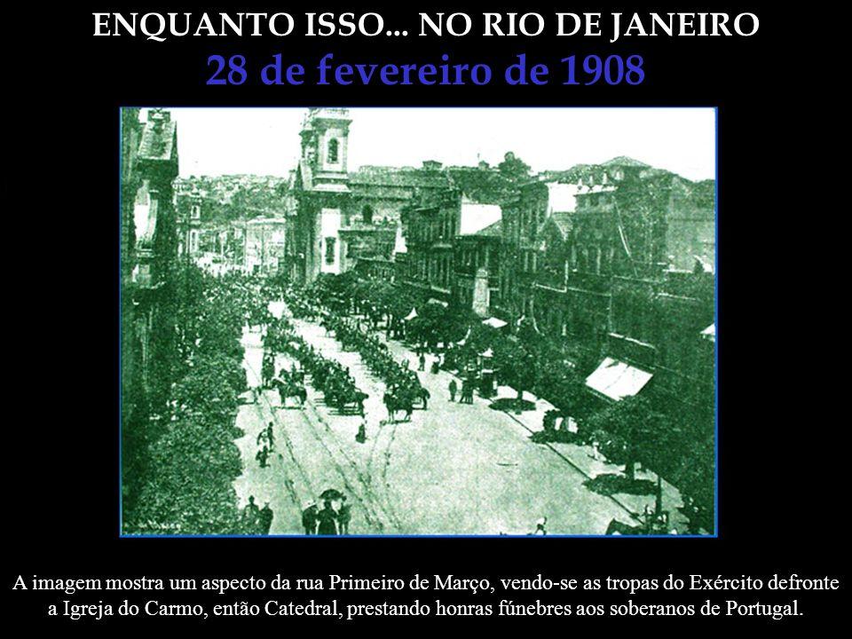 ENQUANTO ISSO... NO RIO DE JANEIRO