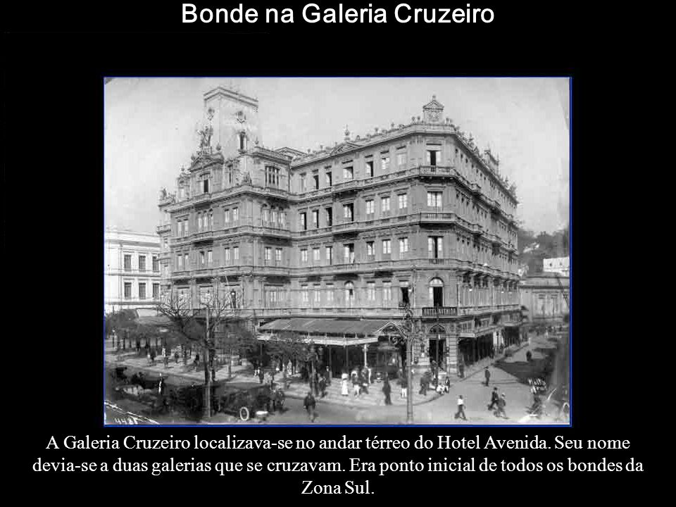 Bonde na Galeria Cruzeiro