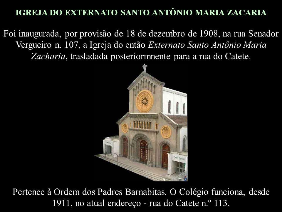 IGREJA DO EXTERNATO SANTO ANTÔNIO MARIA ZACARIA