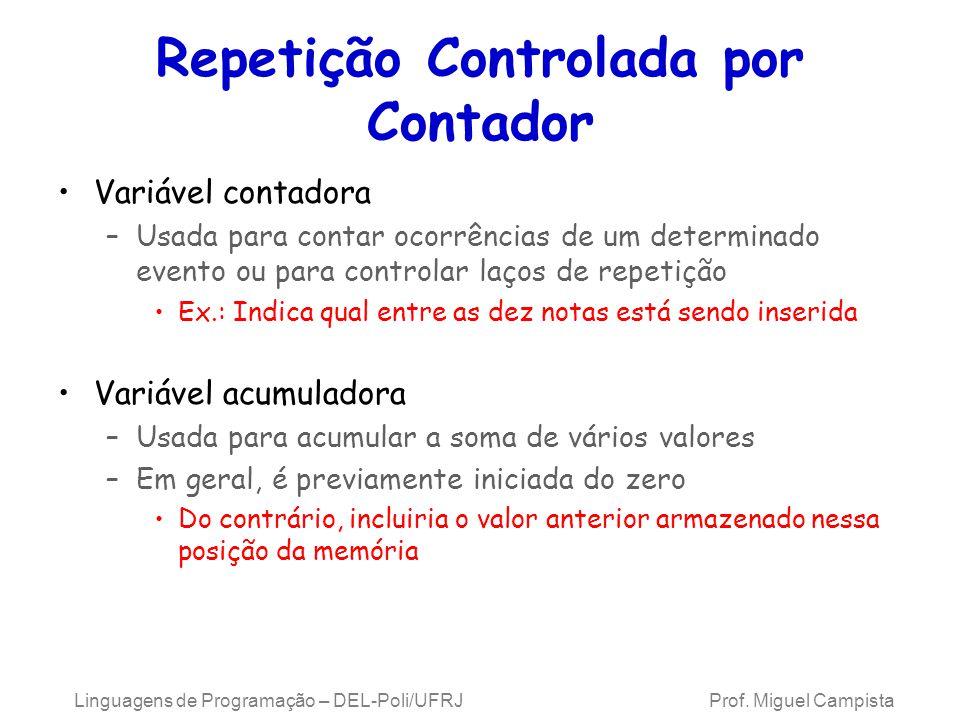 Repetição Controlada por Contador