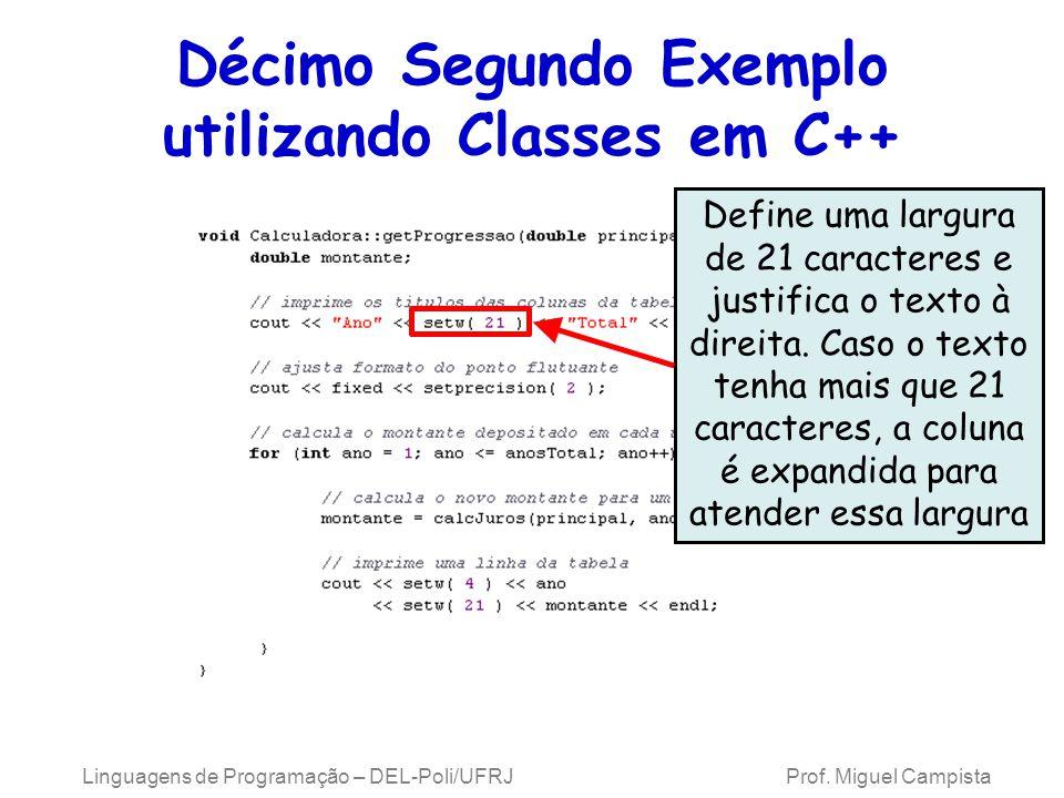 Décimo Segundo Exemplo utilizando Classes em C++