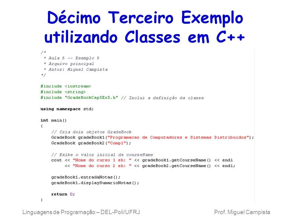 Décimo Terceiro Exemplo utilizando Classes em C++