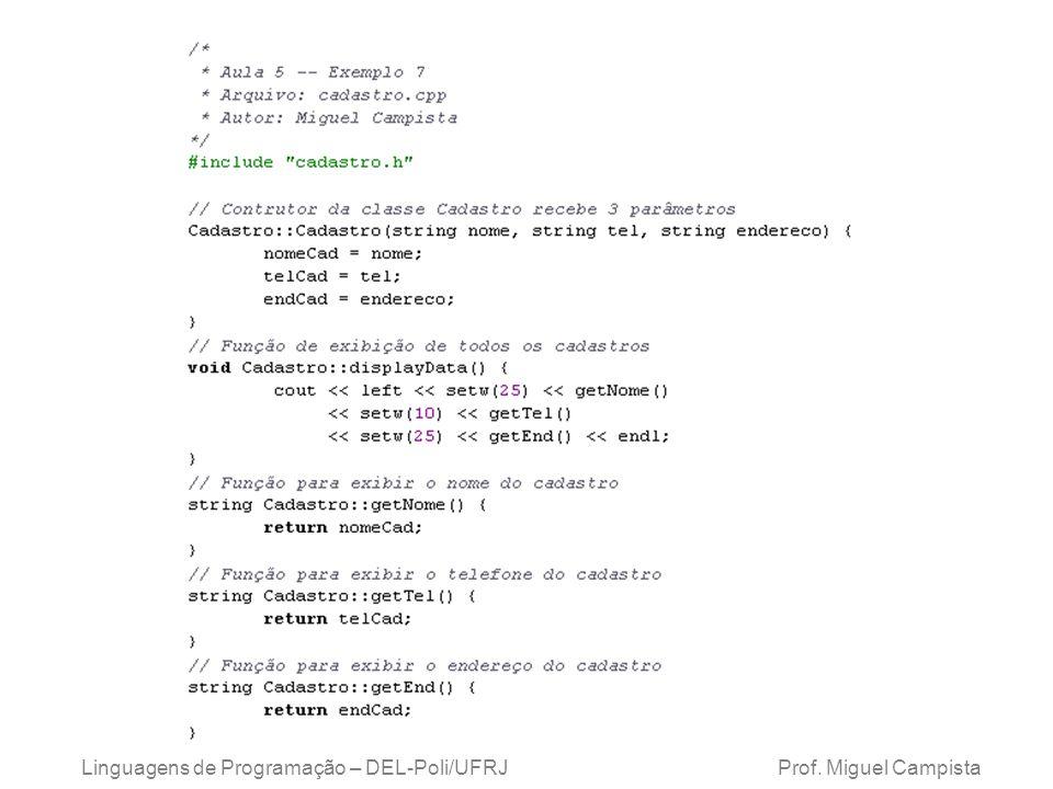 Exemplo 1: Cadastro Linguagens de Programação – DEL-Poli/UFRJ Prof.