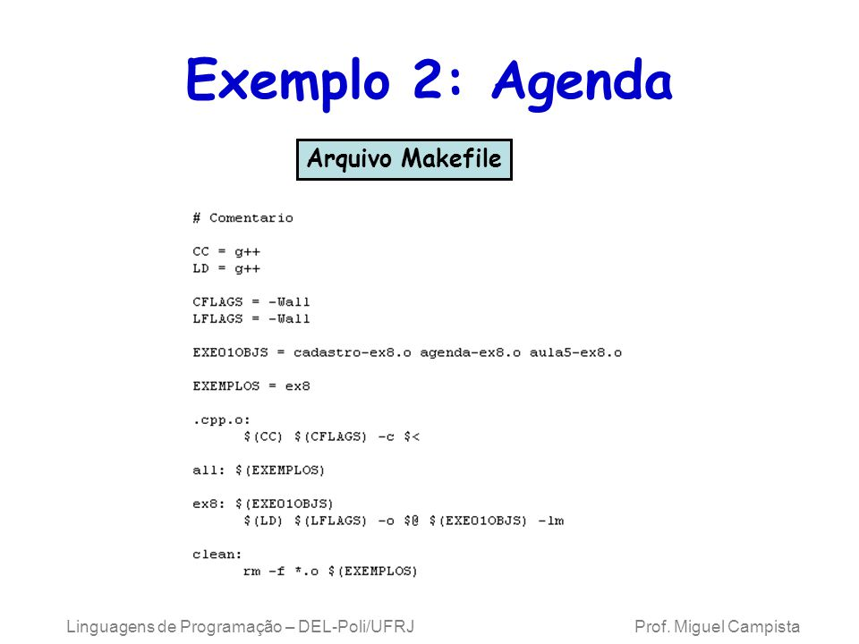 Exemplo 2: Agenda Arquivo Makefile