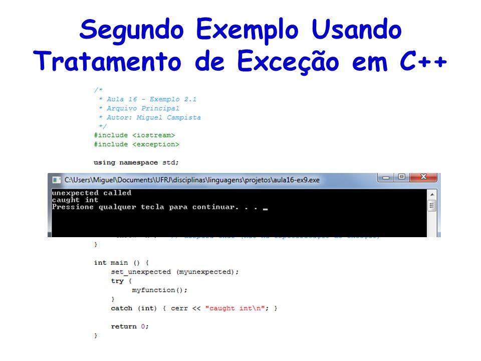 Segundo Exemplo Usando Tratamento de Exceção em C++