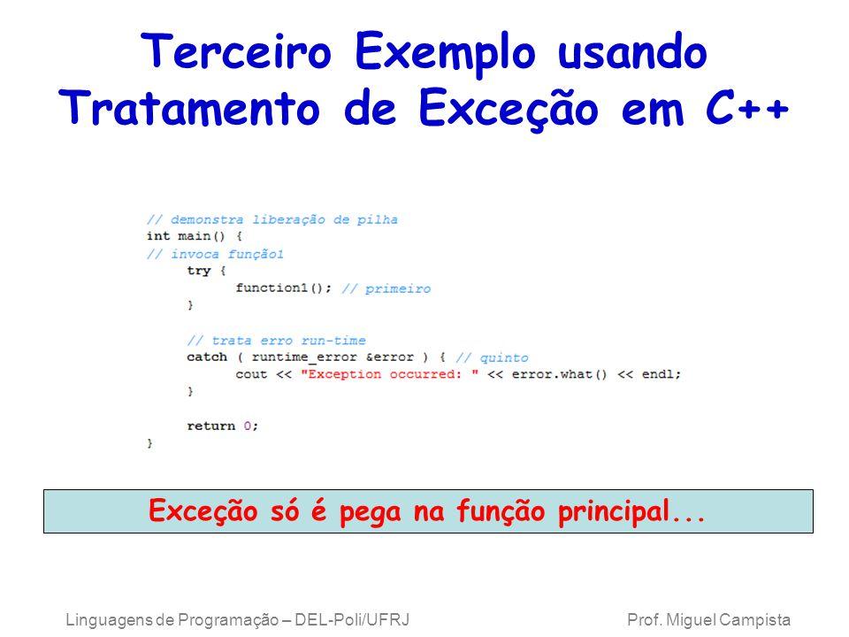 Terceiro Exemplo usando Tratamento de Exceção em C++