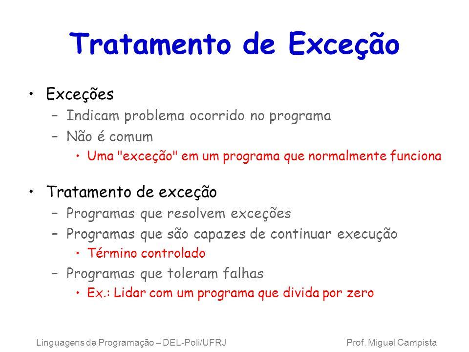 Tratamento de Exceção Exceções Tratamento de exceção