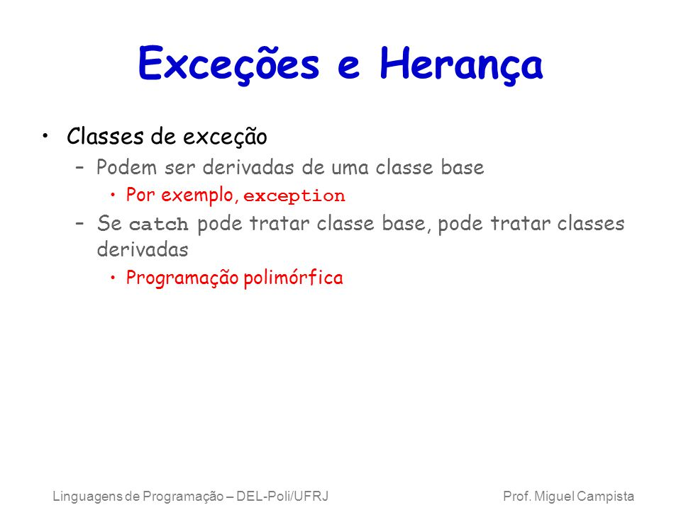 Exceções e Herança Classes de exceção