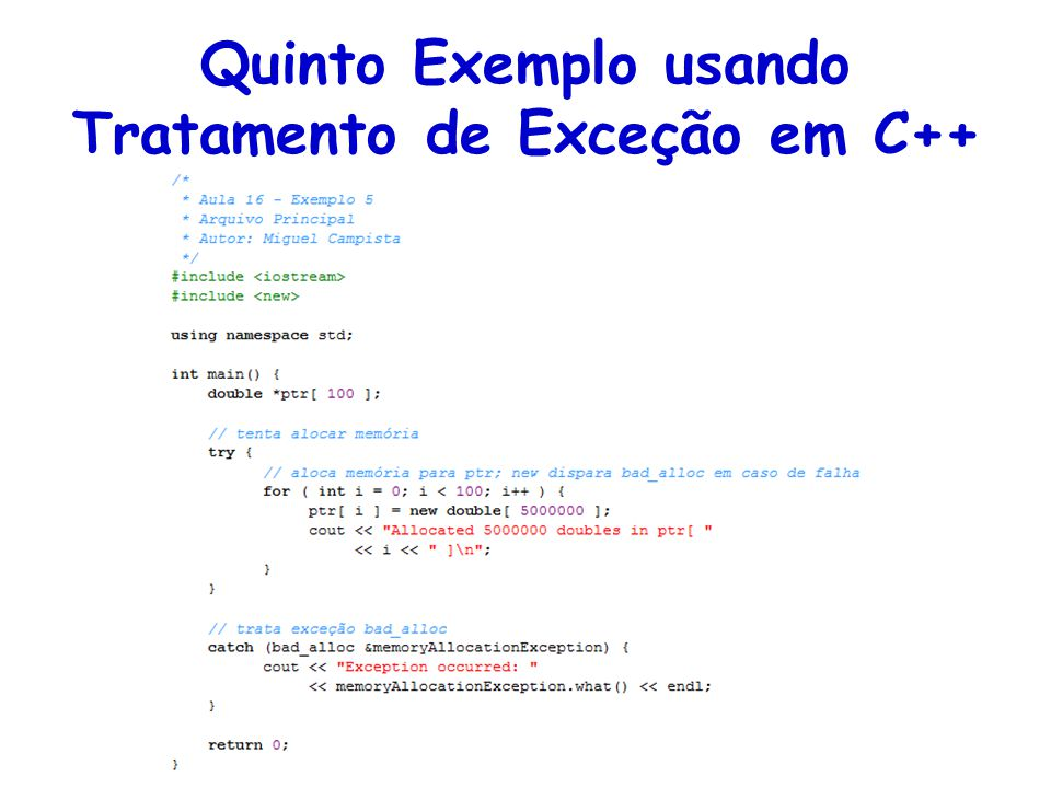 Quinto Exemplo usando Tratamento de Exceção em C++