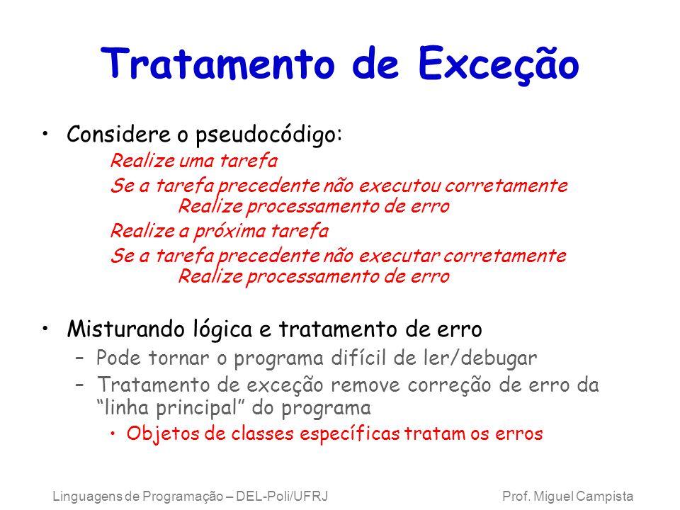 Tratamento de Exceção Considere o pseudocódigo: