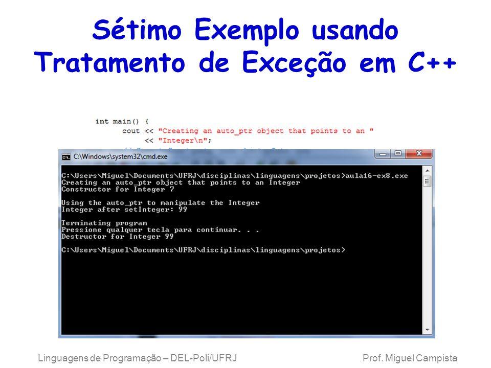 Sétimo Exemplo usando Tratamento de Exceção em C++