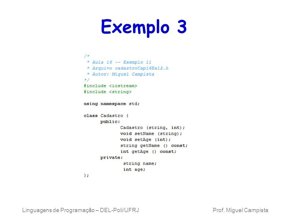 Exemplo 3 Linguagens de Programação – DEL-Poli/UFRJ Prof.