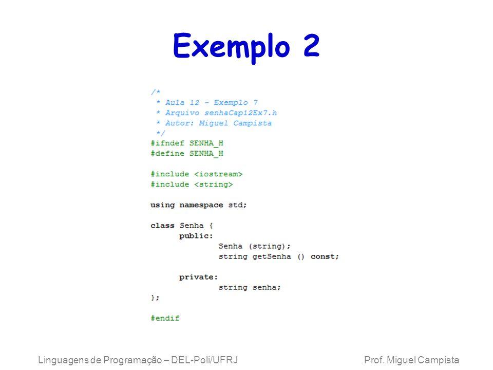Exemplo 2 Linguagens de Programação – DEL-Poli/UFRJ Prof.