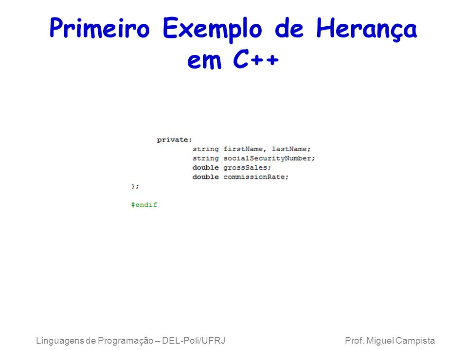 Primeiro Exemplo de Herança em C++