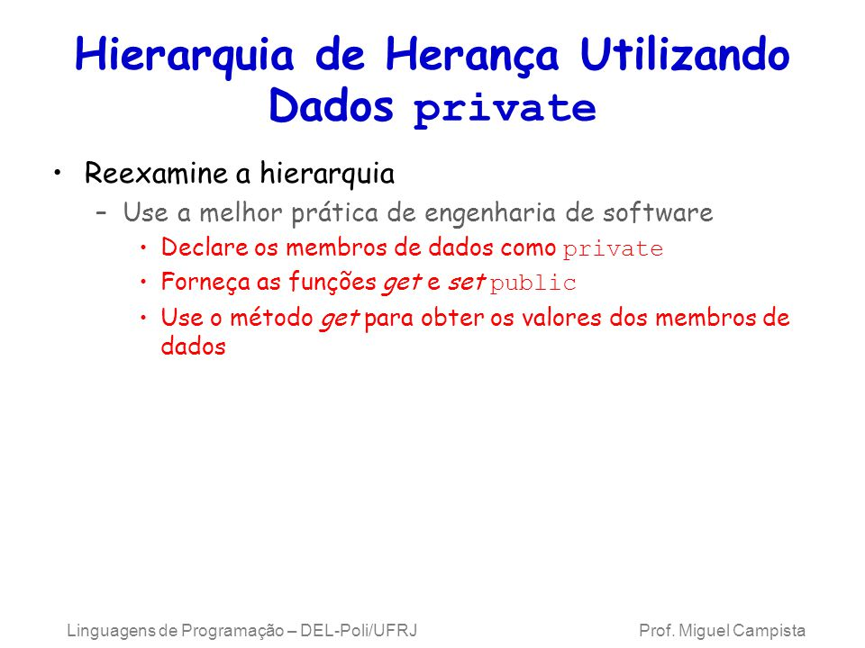 Hierarquia de Herança Utilizando Dados private