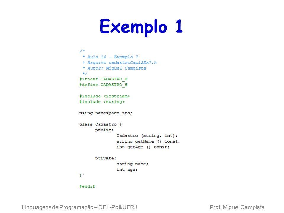 Exemplo 1 Linguagens de Programação – DEL-Poli/UFRJ Prof.