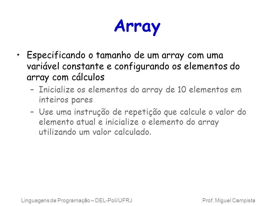 Array Especificando o tamanho de um array com uma variável constante e configurando os elementos do array com cálculos.
