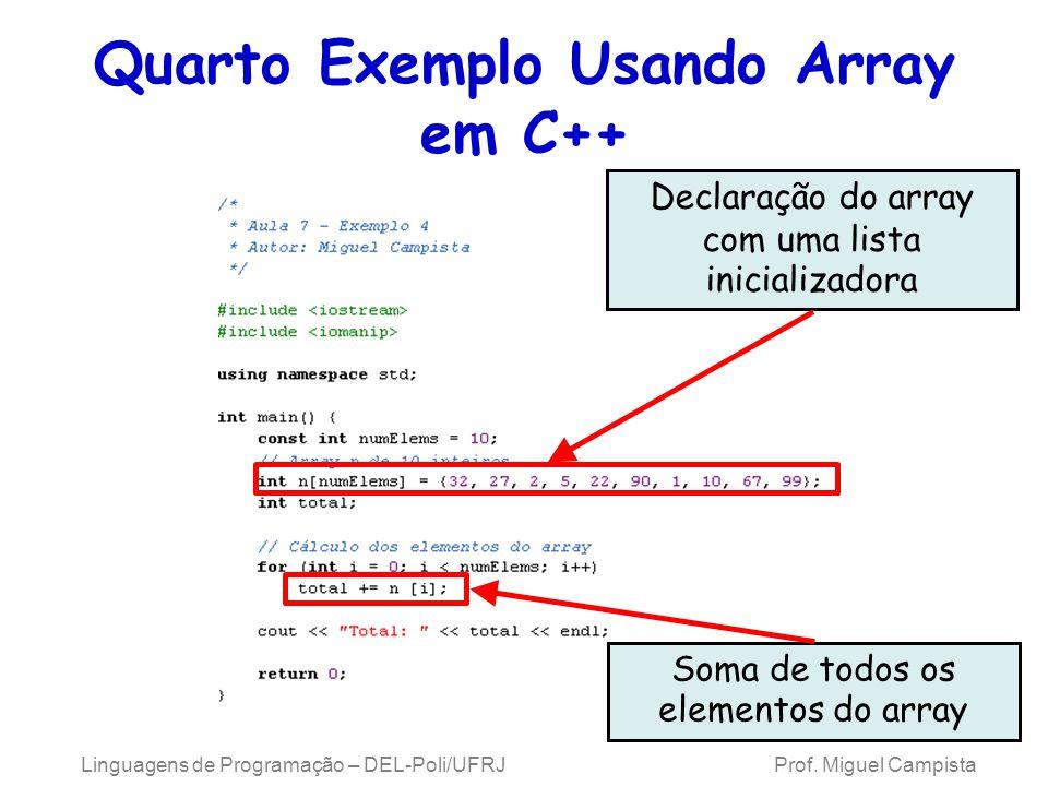 Quarto Exemplo Usando Array em C++