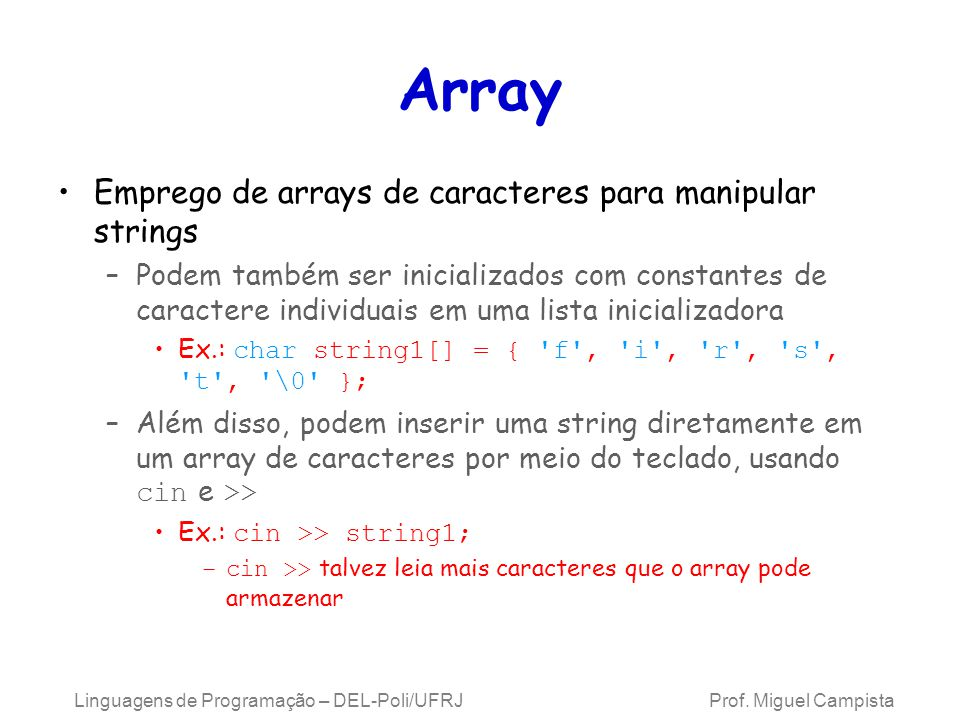 Array Emprego de arrays de caracteres para manipular strings