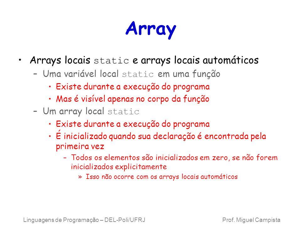Array Arrays locais static e arrays locais automáticos