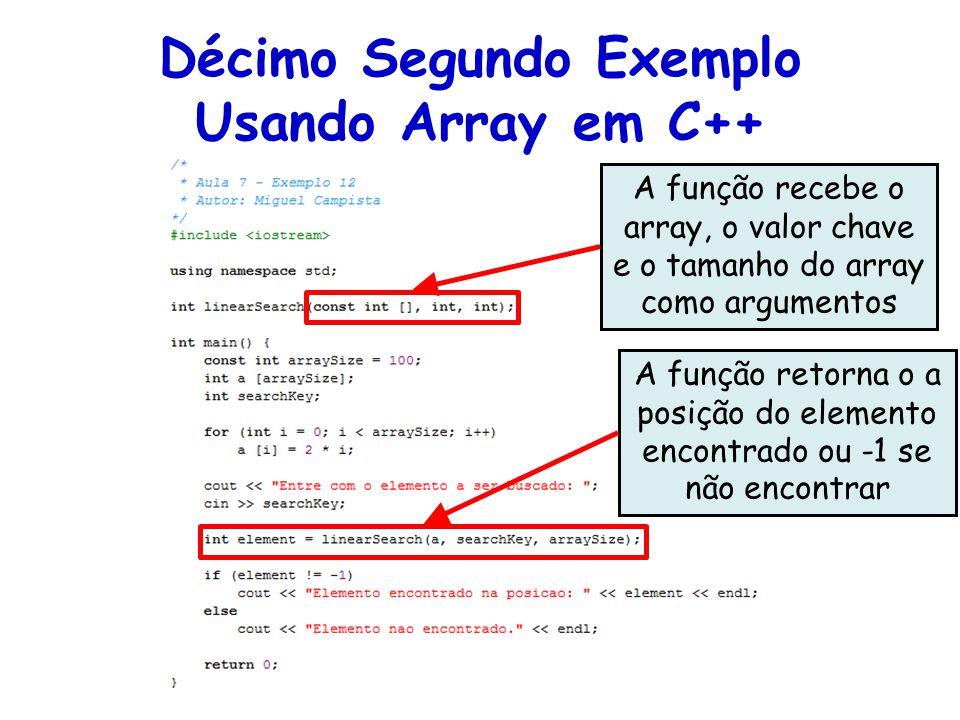 Décimo Segundo Exemplo Usando Array em C++